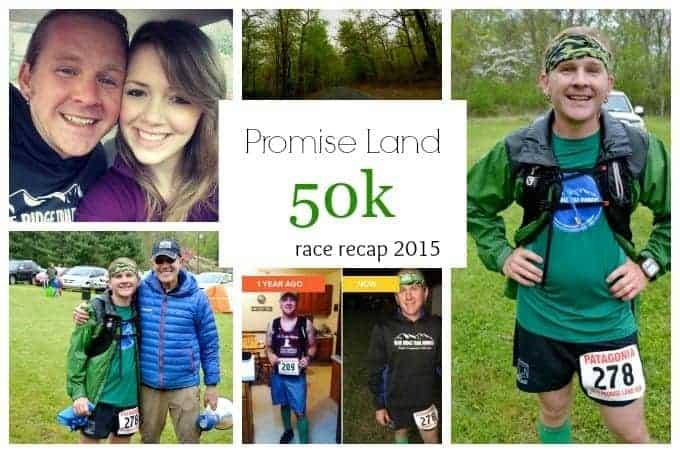Promise Land 50k Race Recap 2015