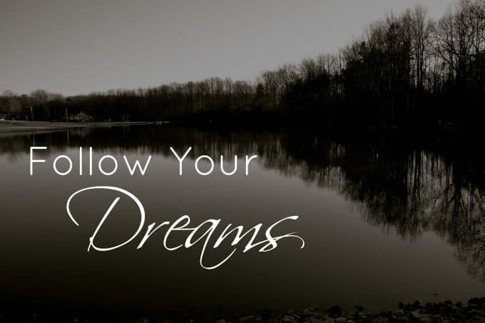 wellness-wednesday-follow-your-dreams