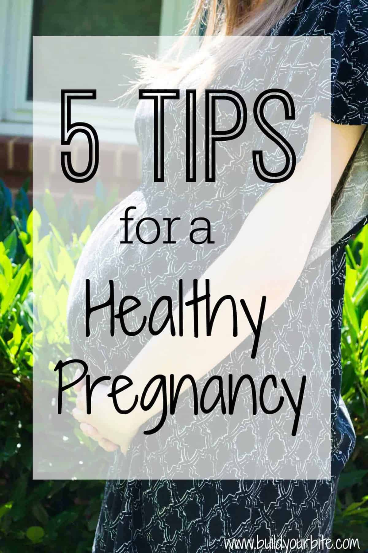 5 Tips for a Healthy Pregnancy