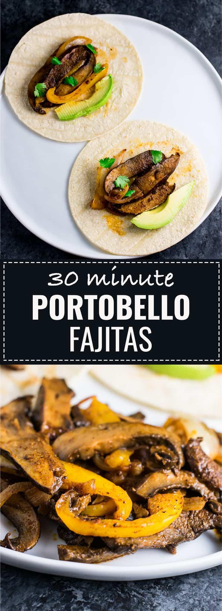 30 minute vegan portobello fajitas #vegan #fajitas #portobellofajitas