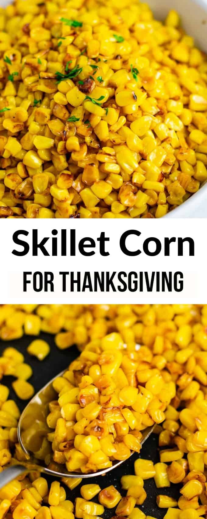 corn recipes for thanksgiving - this is the BEST skillet corn recipe! We make it every year and it's one of my favorite Thanksgiving side dishes! #thanksgiving #skilletcorn #thanksgivingsidedish #sidedish #corn