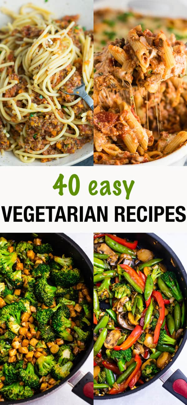 40 easy vegetarian recipes - these look delicious! #vegetarian #easyrecipes #meatless