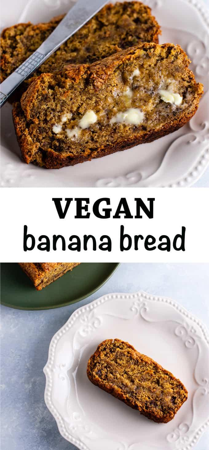 Vegan banana bread recipe – so easy to make and tastes delicious! #vegan #bananabread #veganrecipe #dairyfree #veganbreakfast