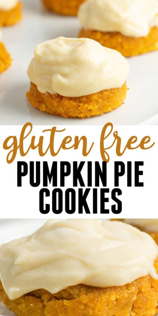 "image with text ""gluten free pumpkin pie cookies"""