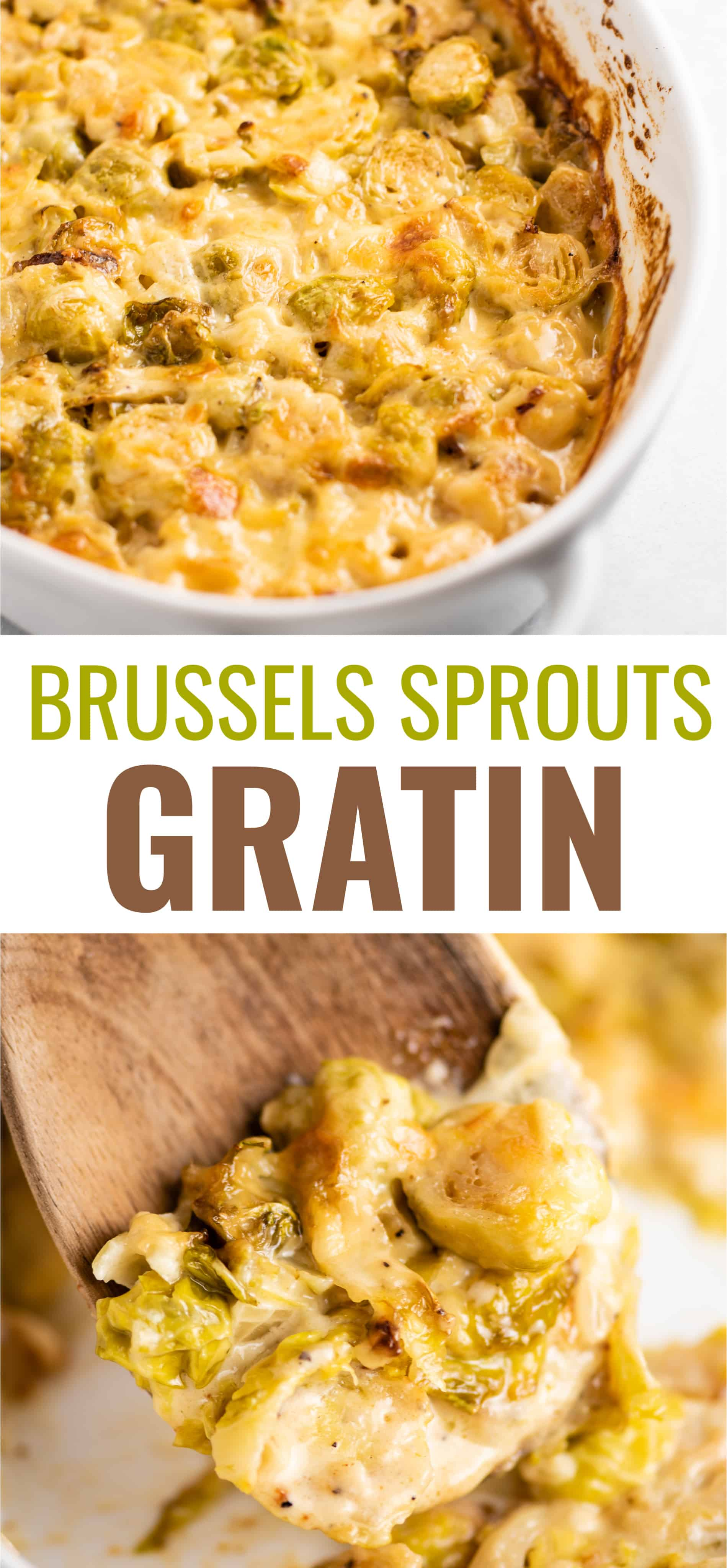 "image with the text ""brussels sprouts gratin"" and two photos of the dish"