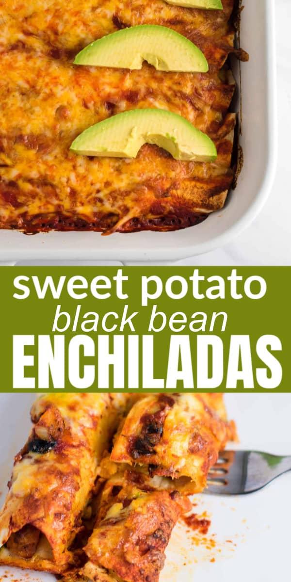 """Image with text """"sweet potato black bean enchiladas"""""""