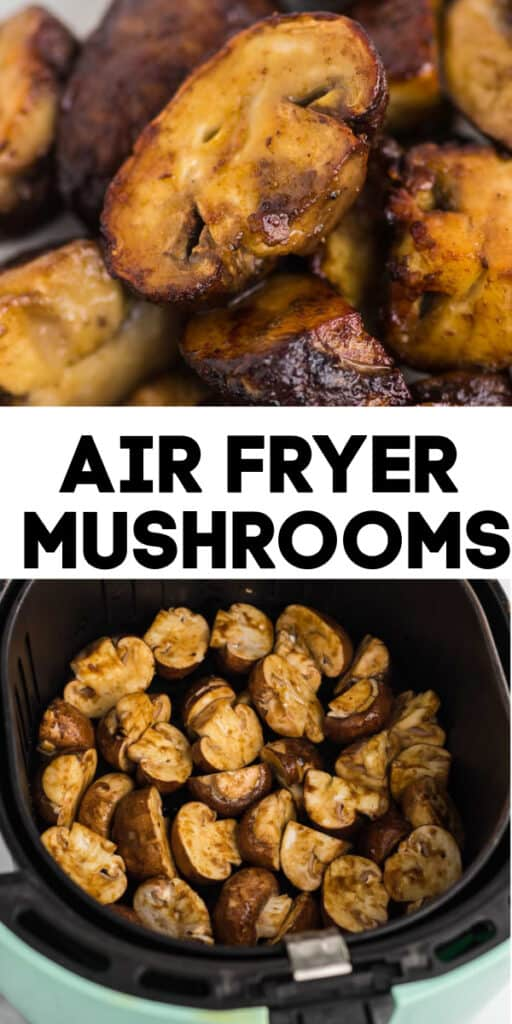 "pinterest image with text ""air fryer mushrooms"""