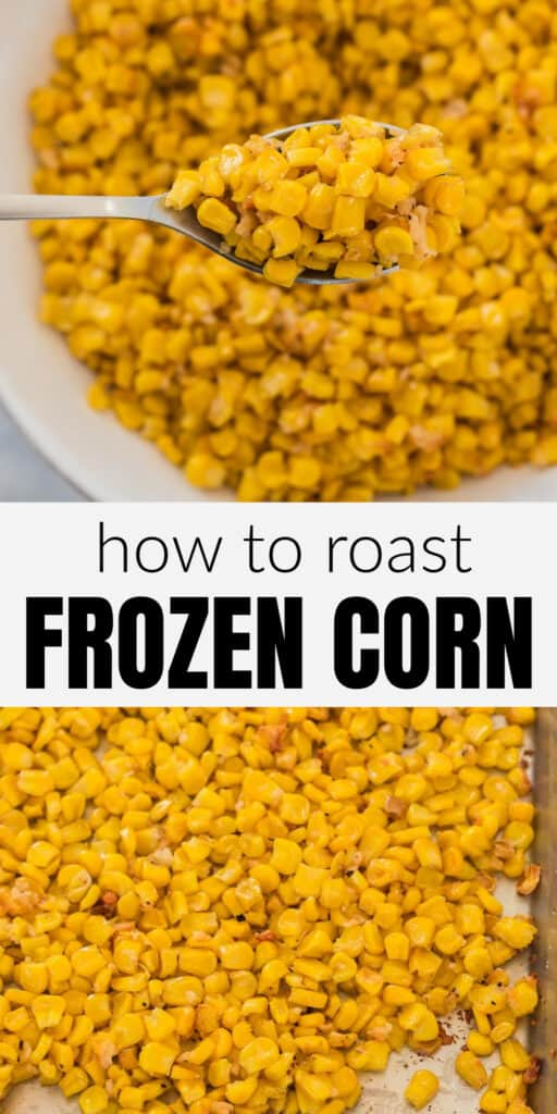 "image with text ""how to roast frozen corn"""
