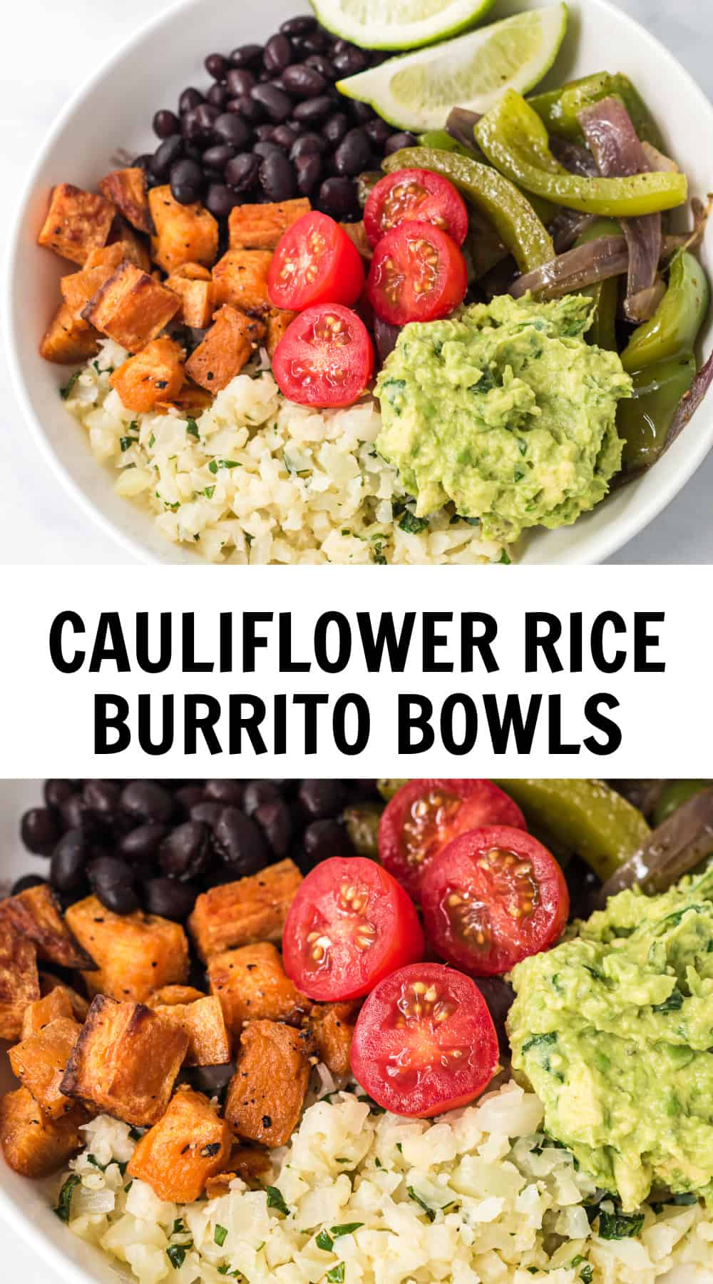 "image with text ""cauliflower rice burrito bowls"""